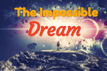 The Impossible Dream Poem - Short Inspirational Poem