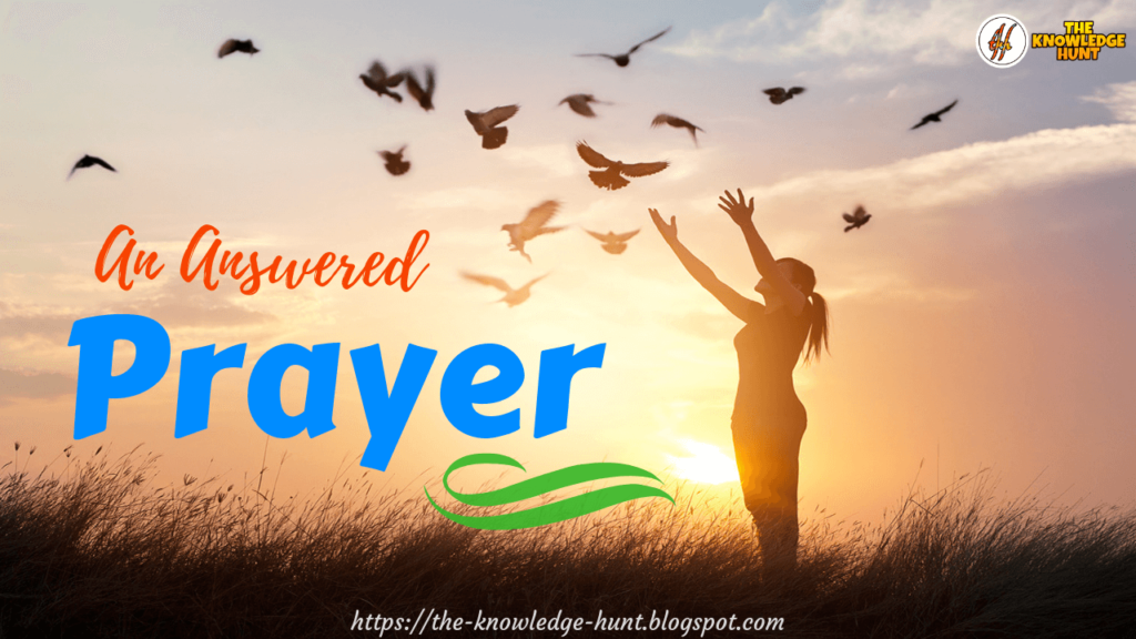 An Answered Prayer - Life Changing short Inspirational poem
